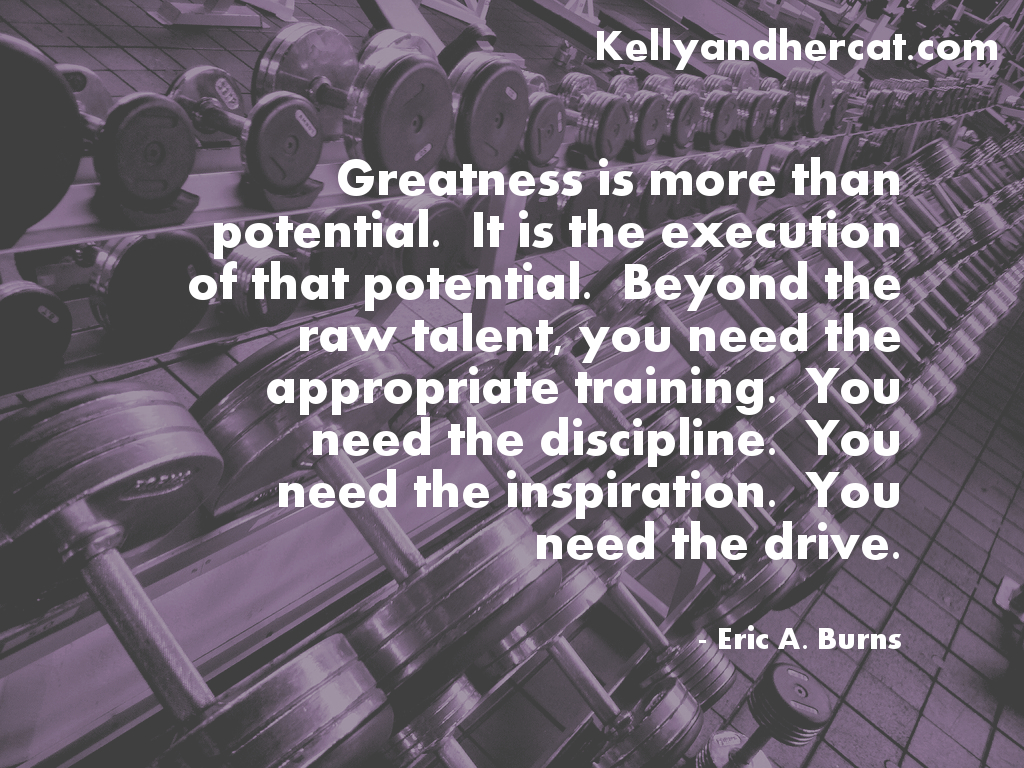 Greatness Quote. Perfect Motivation to work out!