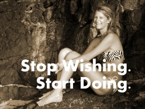 Stop Wishing Start Doing. Fitness Motivation.